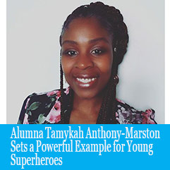Cover image for Alumna Tamykah Anthony-Marston Sets a Powerful Example for Young Superheroes