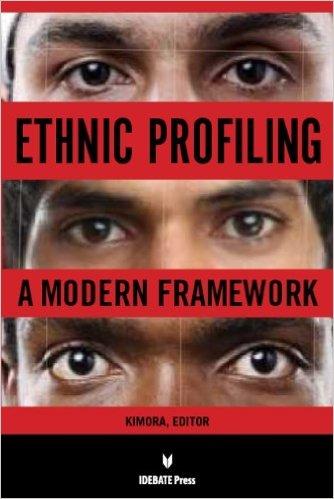 Ethnic Profiling: A Modern Framework book cover
