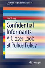 Confidential Informants: A Close Look at Police Policy book cover