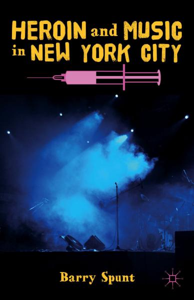 Heroin and Music in New York City