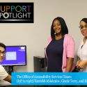 Support Spotlight: The Office of Accessibility Services Provides Students with the Resources They Need to Succeed
